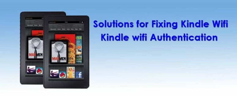How To Fix Kindle Wifi Authentication Problem