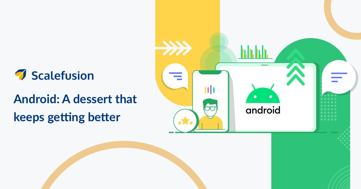 [Infographic] Android: A Dessert That Keeps Getting Better