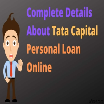 Complete Details About Tata Capital Personal Loan Online