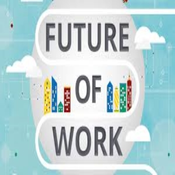 The Future of Work - Without the Hype