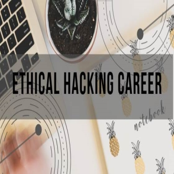Important Things to Do Before You Begin Your Career in Ethical Hacking