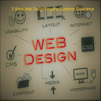 5 Ways Web Design Impacts Customer Experience