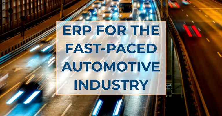 Using ERP: How will ERP save the automotive industry and help to expand