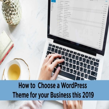 How to Choose a WordPress Theme for your Business this 2019