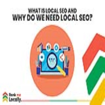 What Is Local SEO, And Why Do We Need Local SEO?