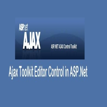 Ajax Toolkit Editor Control in ASP.Net