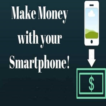 How to Make Money with Your Smartphone