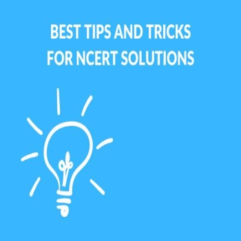 NCERT Solutions Tips and Tricks