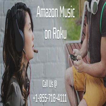 Looking For Good Music? Get Streaming Amazon With Roku?